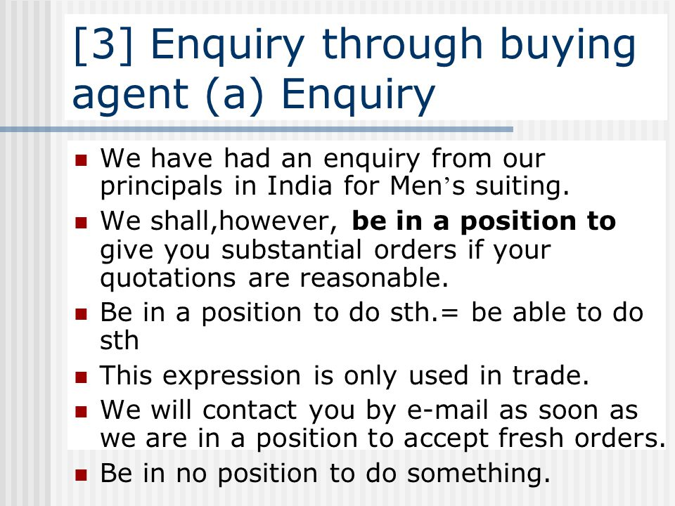 [3] Enquiry through buying agent (a) Enquiry
